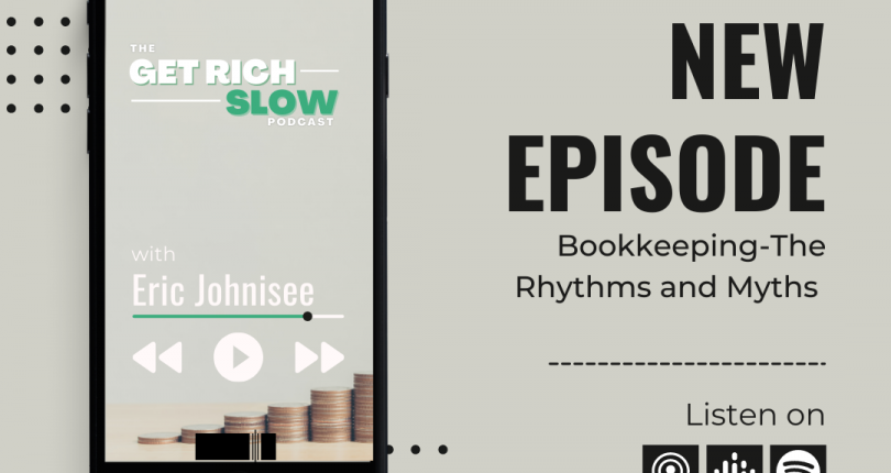Podcast Guest: Bookkeeping-The Rhythms and Myths with Eric Johnisee